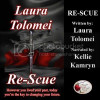 Listen to Laura Tolomei's Re-Scue in Audio Today!!