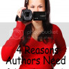 4 Reasons Authors Need a Video Book Trailer