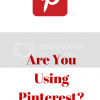 Are You Using Pinterest To Promote Your Books?